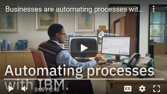 Businesses are automating processes with IBM