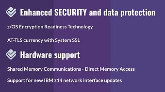 Enhanced security, data protection and hardware support (V2R3)