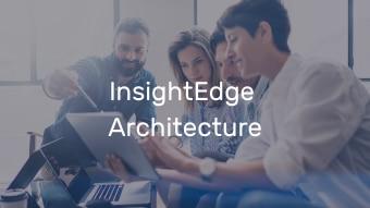 InsightEdge Architecture