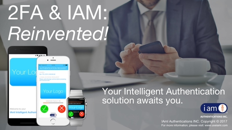 IAmI Reinvents 2FA & IAM Cyber Security Solution.