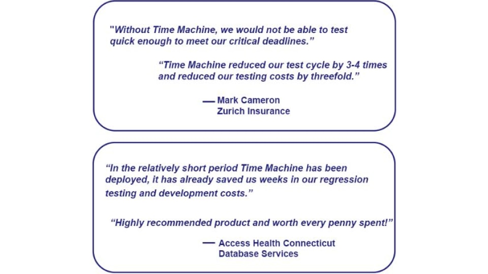 Time Machine Customer Quotes