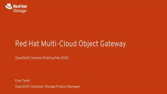 OpenShift Multi-Cloud Gateway Deep Dive with Eran Tamir (Red Hat) OpenShift Commons Briefing
