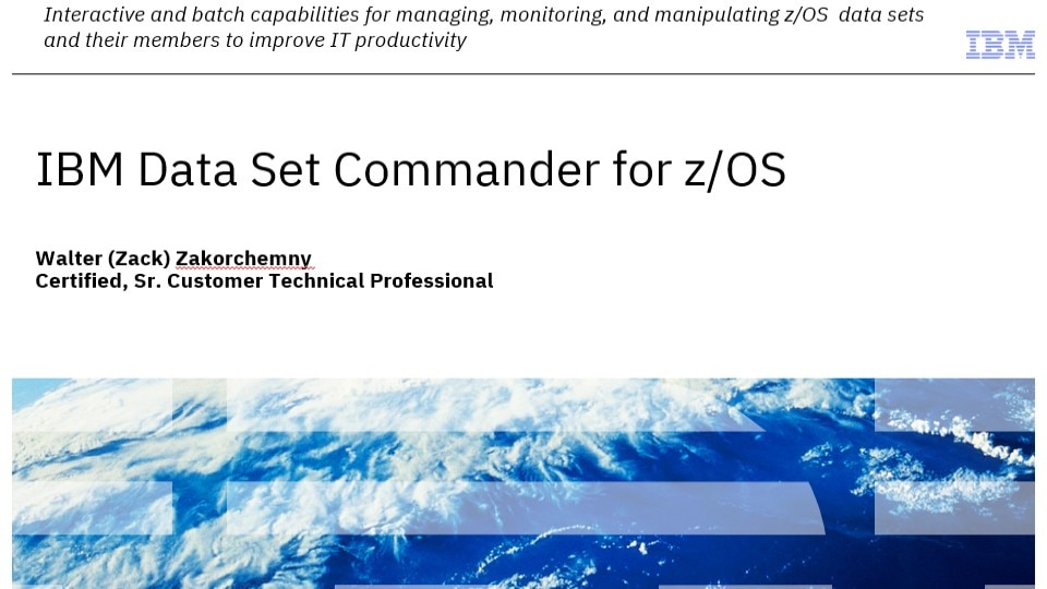IBM Data Set Commander for z/OS