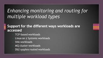 Enhances monitoring and routing for multiple workload types.