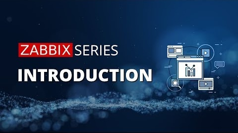 Zabbix Series Introduction